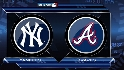 Recap: NYY 8, ATL 4