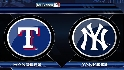 TEX 3, NYY 7