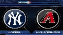 Recap: NYY 6, ARI 5