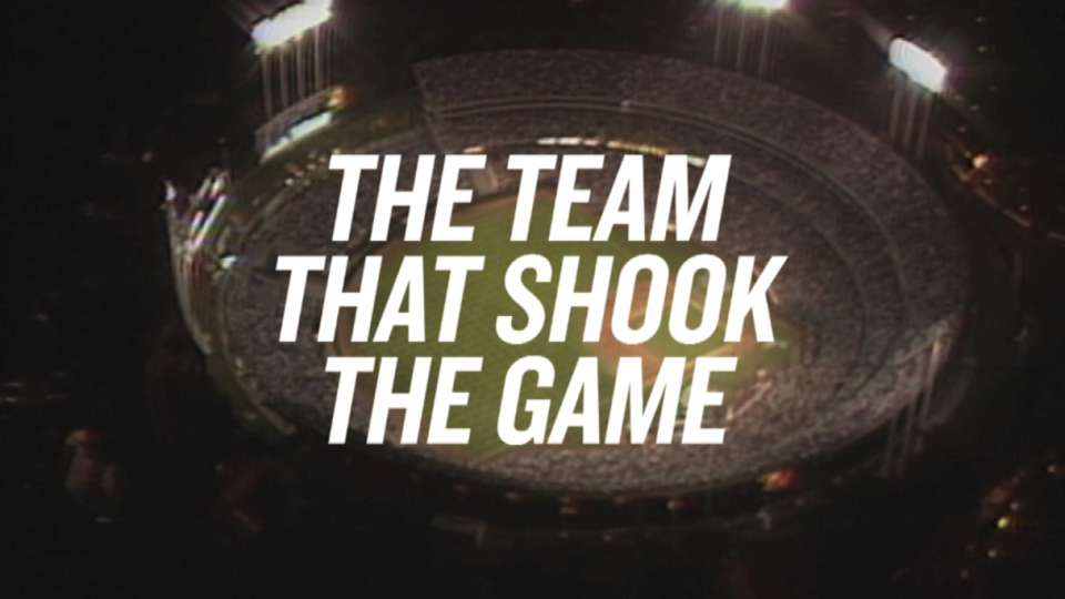 'The Team that Shook the Game'