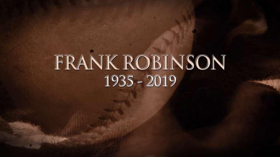 Frank Robinson: 1935-2019